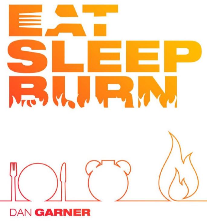 Eat Sleep Burn Book