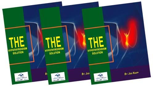 The Hypothyroidism Solution Book