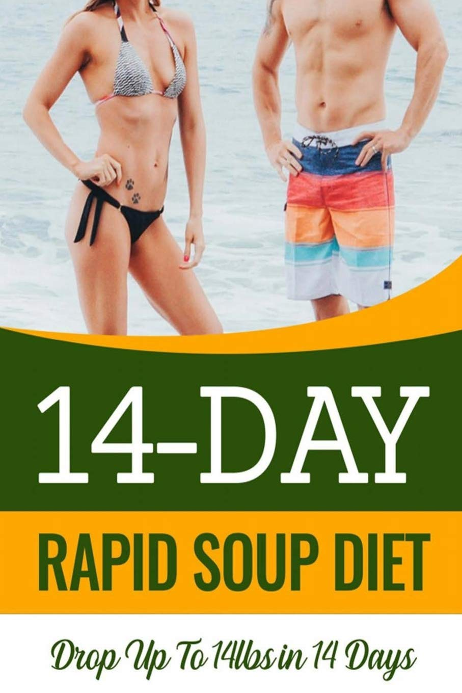 14 Day Rapid Soup Diet Table Of Contents